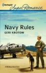 Navy Rules (Harlequin Super Romance) - Geri Krotow