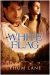 White Flag - Thom Lane