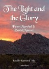 The Light and the Glory - Peter Marshall, David Manuel