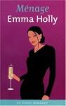 Menage (Cheek) - Emma Holly