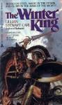 The Winter King - Lillian Stewart Carl