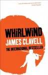 Whirlwind (The Asian Saga) - James Clavell