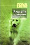 Brooklyn y Medio (Zona Libre) - Juan Sasturain
