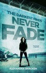 Never Fade - Alexandra Bracken