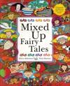 Mixed Up Fairy Tales - Hilary Robinson, Hilary Robinson