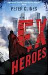 Ex-Heroes (Ex Heroes 1) - Peter Clines
