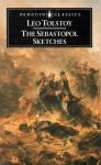 The Sebastopol Sketches - Leo Tolstoy, David McDuff