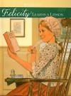 Felicity Learns a Lesson: A School Story - Valerie Tripp, Dan Andreasen, Luann Roberts