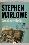 Drumbeat - Berlin (The Chester Drum Mysteries) - Stephen Marlowe
