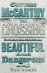 The Crossing - Cormac McCarthy