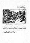A Bibliography of the King's Book; or, Eikon Basilike - Susan Howe