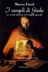 I Vangeli di Giuda (Collan Saggistica) - Massimo Introvigne, Marco Fasol