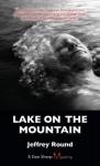 Lake on the Mountain: A Dan Sharp Mystery - Jeffrey Round