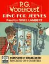 Ring for Jeeves - P.G. Wodehouse, Nigel Lambert