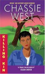Killing Kin - Chassie West