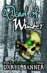 Dead Of Winter - Daryl Banner