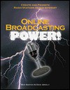 Online Broadcasting Power! Online Broadcasting Power! [With CDROM] - Ben Sawyer, Dave Greely