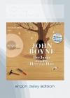 Der Junge mit dem Herz aus Holz (DAISY Edition) - John Boyne, Ulrich Matthes, Adelheid Zöfel