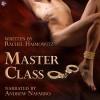 Master Class - Rachel Haimowitz, Andrew Navarro