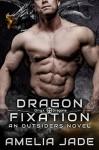 Dragon Fixation - Amelia Jade