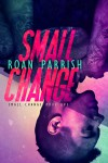 Small Change (Volume 1) - Roan Parrish
