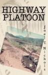 Highway Platoon - Joel T. Nichols