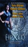 Hexed - Ilona Andrews, Yasmine Galenorn, Allyson James, Jeanne C. Stein