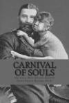 Carnival of Souls - Dawn Prince-Hughes