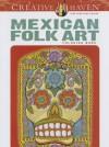 Creative Haven Mexican Folk Art Coloring Book - Marty Noble