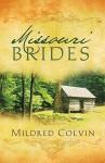 Missouri Brides - Mildred Colvin