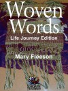 Woven Words - Life Journey Edition - Mary Fleeson
