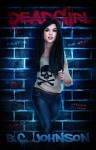 Deadgirl - B.C. Johnson