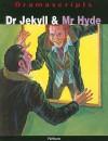 Dr Jekyll and Mr Hyde (Dramascripts) - David Calcutt