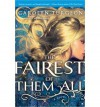 [ The Fairest of Them All ] By Turgeon, Carolyn ( Author ) [ 2013 ) [ Paperback ] - Carolyn Turgeon