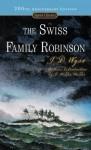 The Swiss Family Robinson - Johann David Wyss, Elizabeth Janeway, J. Hillis Miller