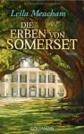Die Erben von Somerset - Leila Meacham