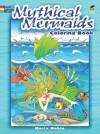 Mythical Mermaids Coloring Book (Dover Coloring Books) - Marty Noble