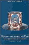 Reading the American Past: Selected Historical Documents - Michael P. Johnson