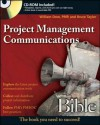 Project Management Communications Bible - William Dow, Bruce Taylor
