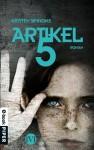 Artikel 5: Roman (Artikel 5, Band 1) (German Edition) - Kristen Simmons, Frauke Meier