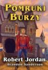 Pomruki Burzy - Robert Jordan, Brandon Sanderson