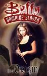 Buffy the Vampire Slayer: The Origin - Christopher Golden, Dan Brereton