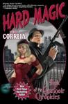 Hard Magic - Larry Correia
