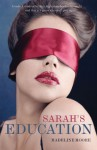 Sarah's Education - Madeline Moore