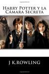 Harry Potter: La Cámara Secreta (Spanish Edition) - J.K. Rowling, Historias Fantásticas, Fernando Cartom