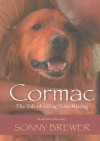 Cormac: The Tale of a Dog Gone Missing - Sonny Brewer