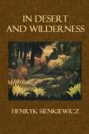 In Desert and Wilderness - Henryk Sienkiewicz, Max A. Drezmal, Henri Rousseau