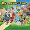 The Gnome Home - Tom Harvey