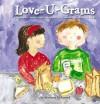 Love-U-Grams - Marianne R. Richmond