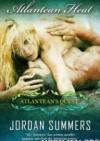 Atlantean Heat - Jordan Summers